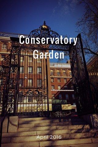 Conservatory Garden April 2016