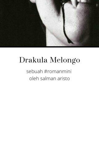 Drakula Melongo