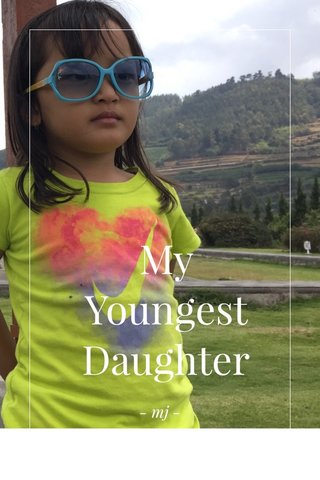 My Youngest Daughter - mj -