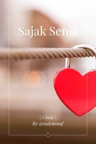 Sajak Senja | Cinta | by @radenrauf