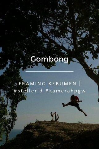 Gombong FRAMING KEBUMEN | #stellerid #kamerahpgw