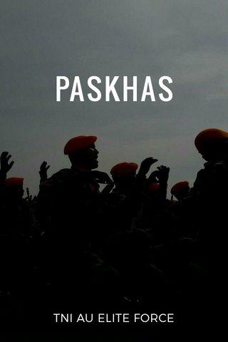 PASKHAS TNI AU ELITE FORCE
