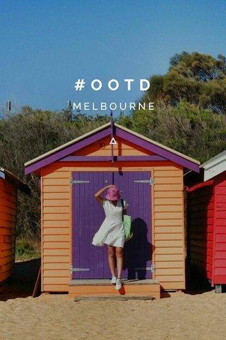 #OOTD MELBOURNE