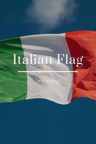 Italian Flag |meaning|