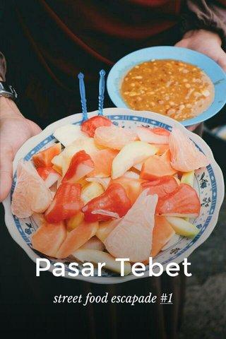 Pasar Tebet street food escapade #1