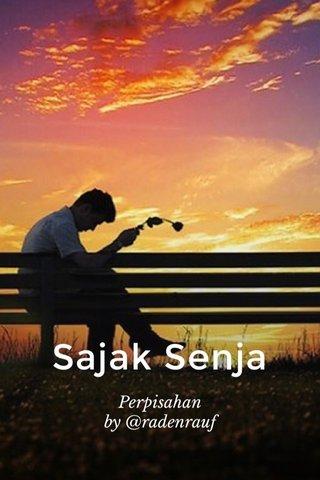 Sajak Senja Perpisahan by @radenrauf