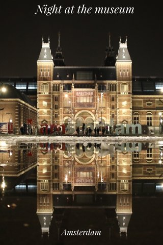Night at the museum Amsterdam