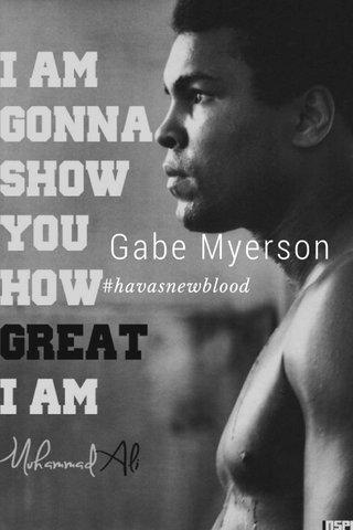 Gabe Myerson #havasnewblood