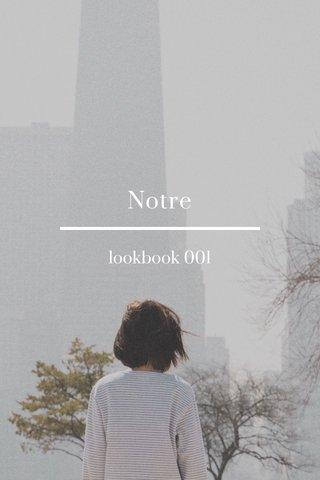 Notre lookbook 001