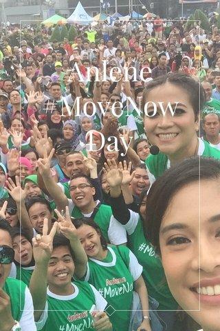 Anlene #MoveNowDay