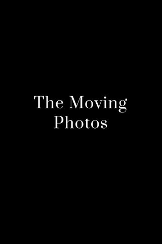 The Moving Photos
