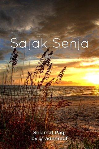 Sajak Senja Selamat Pagi by @radenrauf