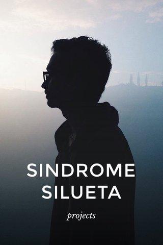 SINDROME SILUETA projects