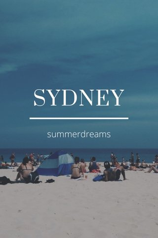 SYDNEY summerdreams