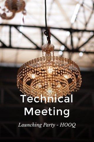 Technical Meeting Launching Party - HOOQ