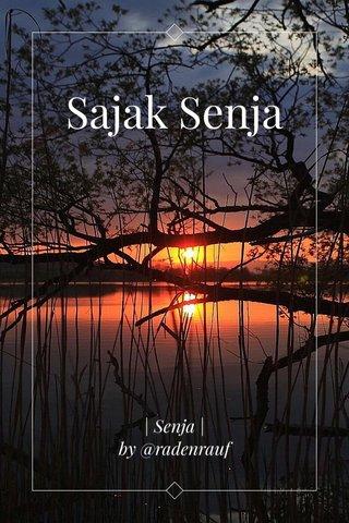Sajak Senja | Senja | by @radenrauf