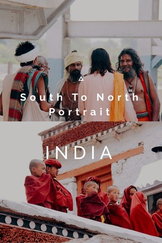 South To North Portrait INDIA