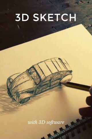 3D SKETCH with 3D software