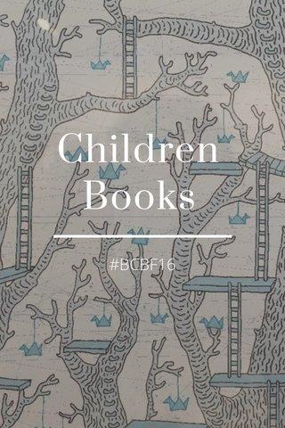 Children Books #BCBF16