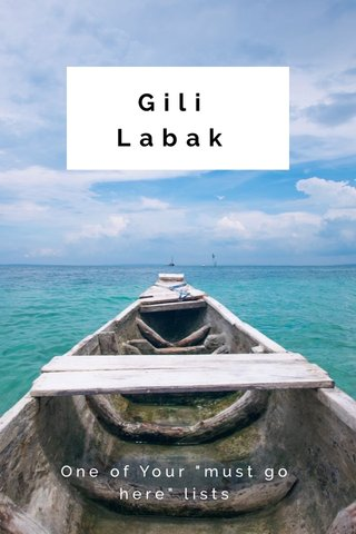 """Gili Labak One of Your """"must go here"""" lists"""