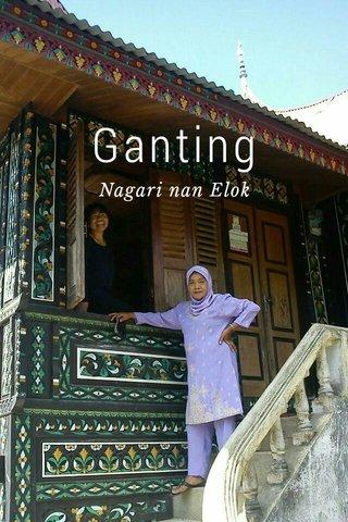 Ganting Nagari nan Elok