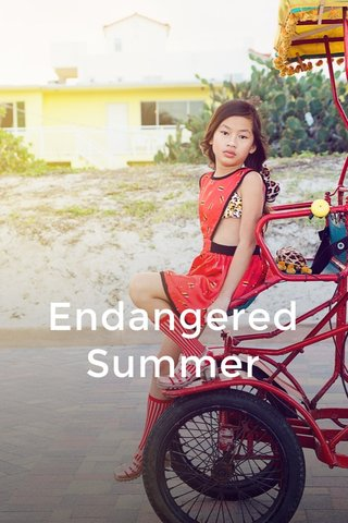 Endangered Summer