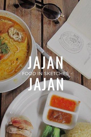 JAJAN JAJAN - FOOD IN SKETCHES -