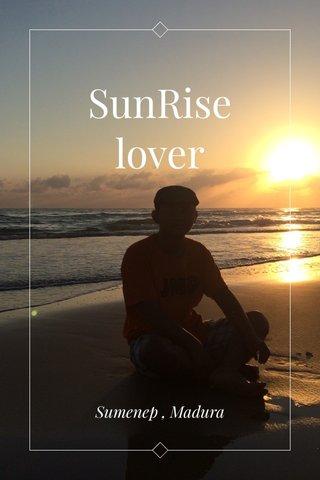 SunRise lover Sumenep , Madura