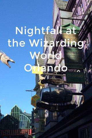 Nightfall at the Wizarding World Orlando