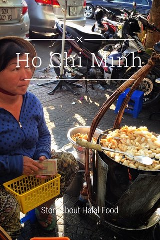 Ho Chi Minh Story about Halal Food