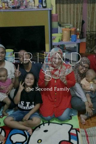 F.R.I.E.N.D.S the Second Family