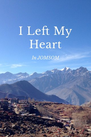 I Left My Heart In JOMSOM