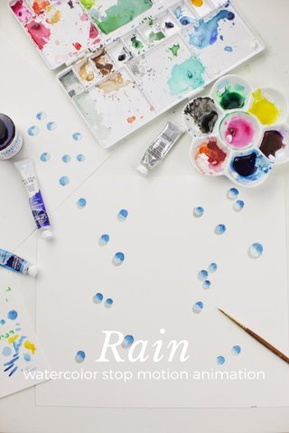 Rain watercolor stop motion animation