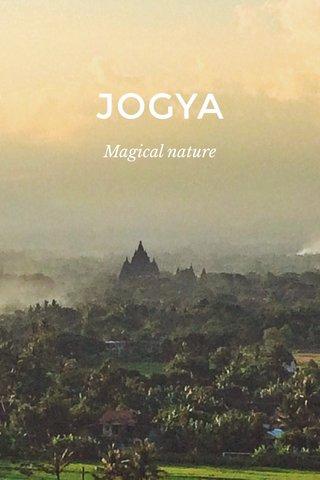 JOGYA Magical nature