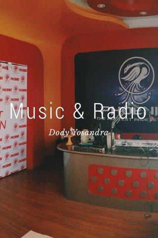 Music & Radio Dody Yosandra