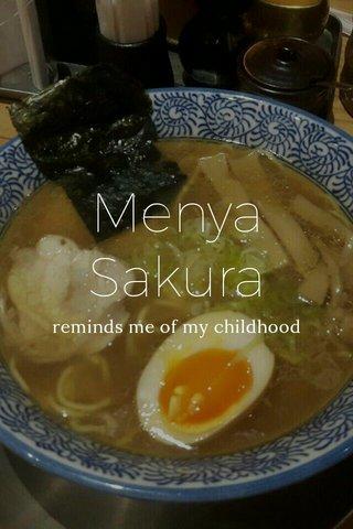Menya Sakura reminds me of my childhood