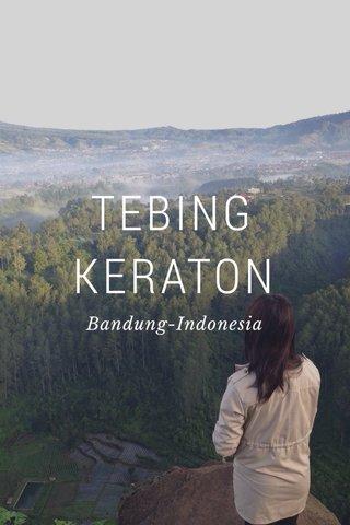 TEBING KERATON Bandung-Indonesia