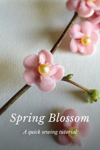 Spring Blossom A quick sewing tutorial