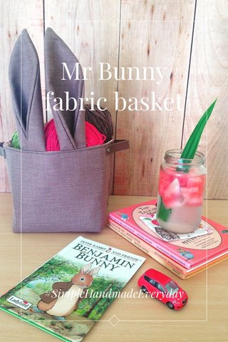 Mr Bunny fabric basket #SimpleHandmadeEveryday