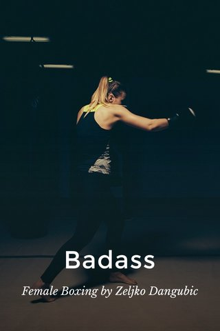 Badass Female Boxing by Zeljko Dangubic