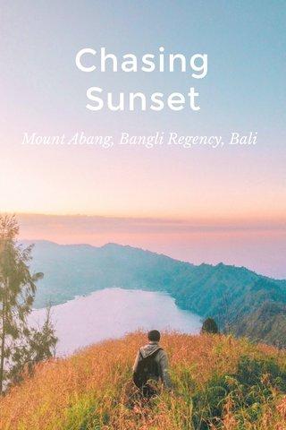 Chasing Sunset Mount Abang, Bangli Regency, Bali