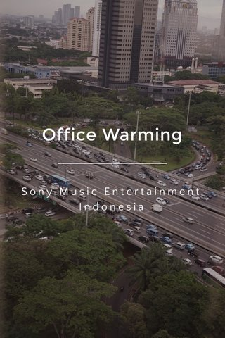 Office Warming Sony Music Entertainment Indonesia