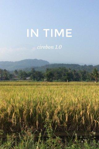IN TIME cirebon 1.0