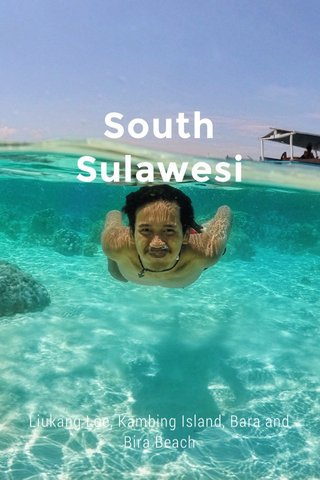 South Sulawesi Liukang Loe, Kambing Island, Bara and Bira Beach