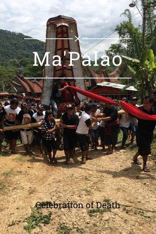 Ma'Palao Celebration of Death
