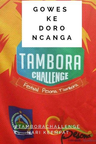 GOWES KE DORO NCANGA #TAMBORACHALLENGE HARI KEEMPAT