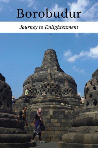 Borobudur Journey to Enlightenment