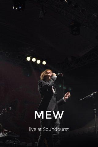 MEW live at Soundburst