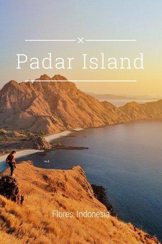 Padar Island Flores, Indonesia