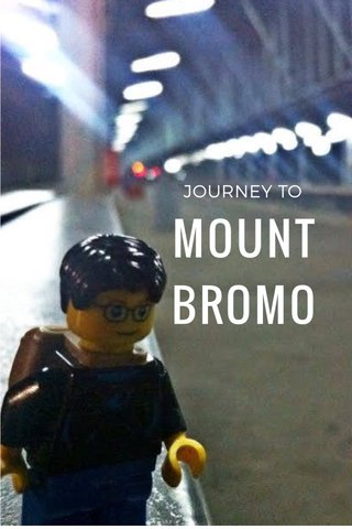 MOUNT BROMO JOURNEY TO